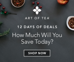 Last Minute Gift Giving Ideas Plus Savings – Art of Tea Daily Deals